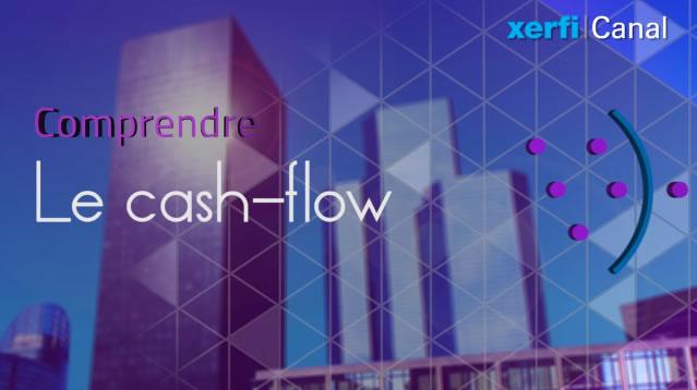 Comprendre le cash-flow en 4 minutes