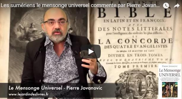 Les sumériens le mensonge universel commenté par Pierre Jovanovic - Journal Pour ou Contre - MowXml