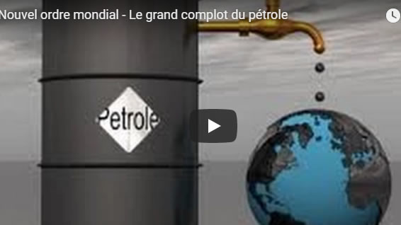 Nouvel ordre mondial - Le grand complot du pétrole - Journal Pour ou Contre - MowXml