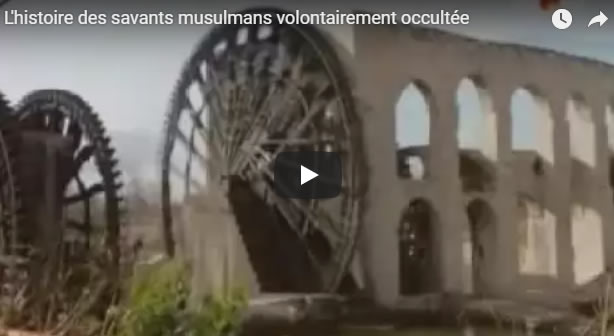 L'histoire des savants musulmans volontairement occultée - Journal Pour ou Contre - MowXml