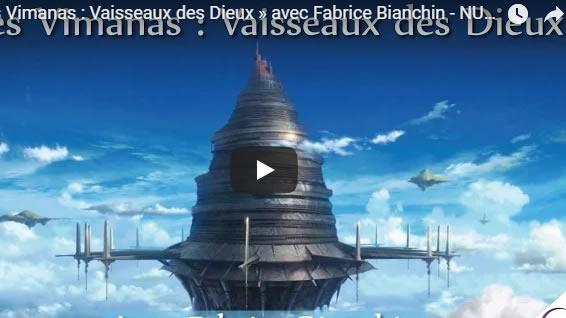 Les Vimanas - Vaisseaux des Dieux - avec Fabrice Bianchin - NURÉA TV - Journal Pour ou Contre - MowXml