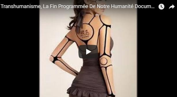 Transhumanisme, La Fin Programmée De Notre Humanité Documentaire Technologie - Journal Pour ou Contre